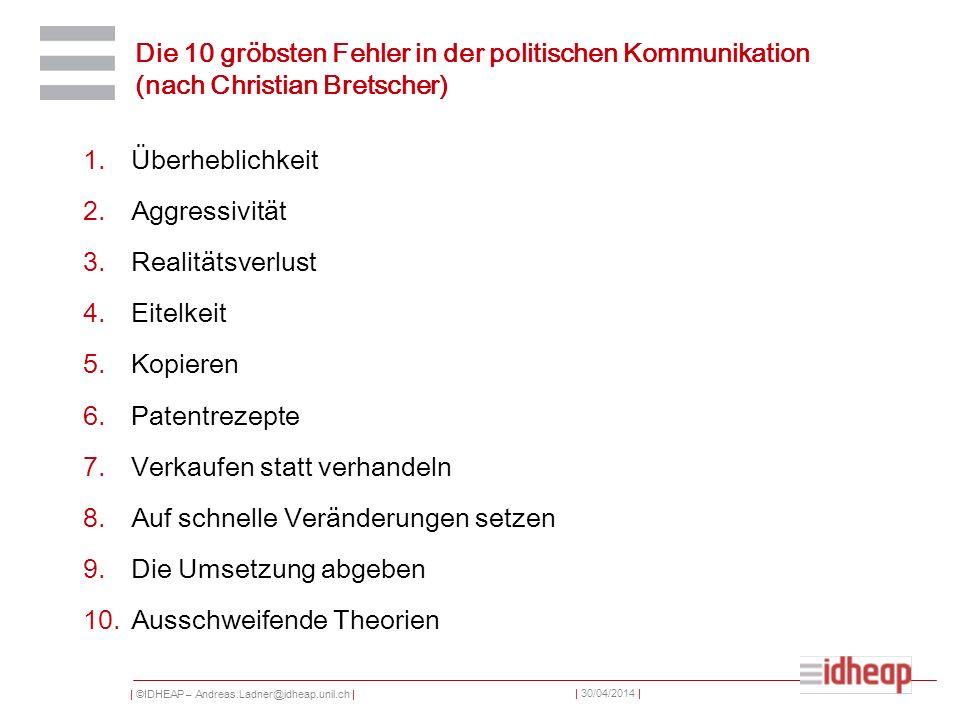 Die 10 gröbsten Fehler in der politischen Kommunikation (nach Christian Bretscher)