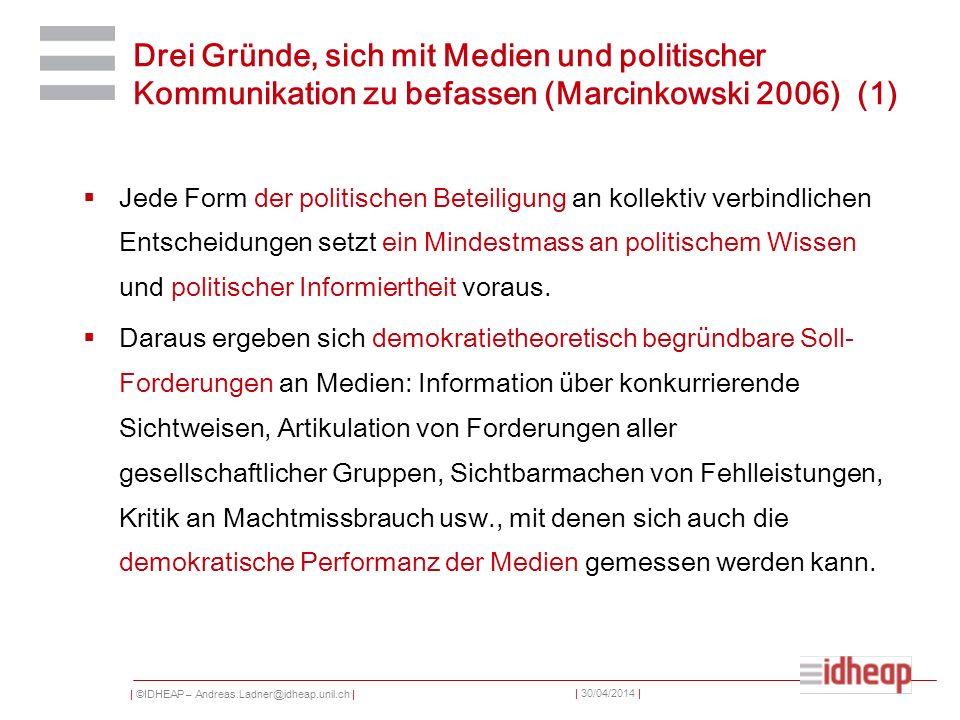 Drei Gründe, sich mit Medien und politischer Kommunikation zu befassen (Marcinkowski 2006) (1)