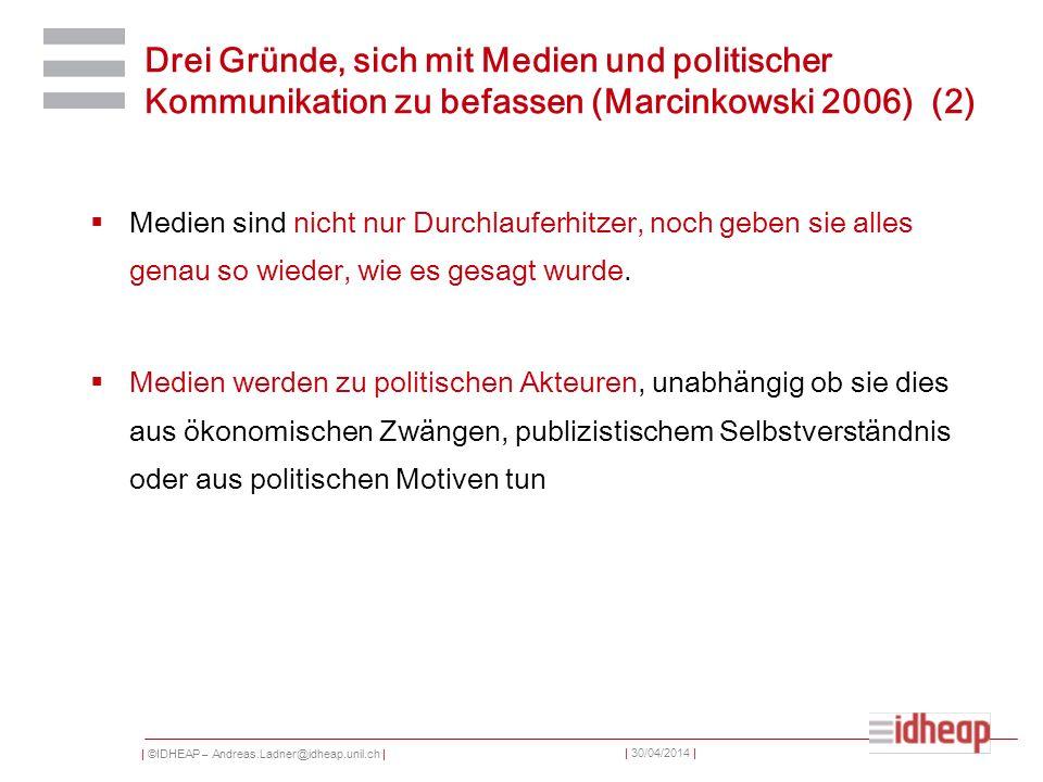 Drei Gründe, sich mit Medien und politischer Kommunikation zu befassen (Marcinkowski 2006) (2)