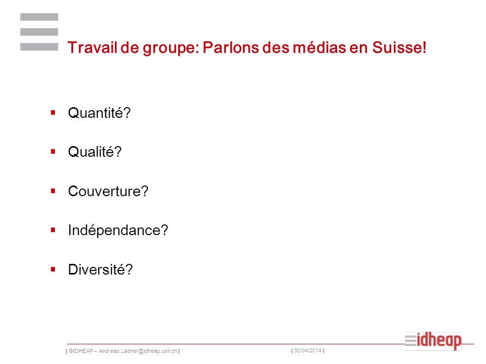 Travail de groupe: Parlons des médias en Suisse!