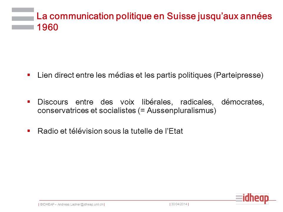 La communication politique en Suisse jusqu'aux années 1960