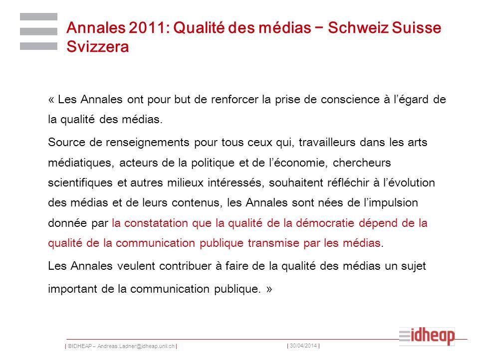 Annales 2011: Qualité des médias − Schweiz Suisse Svizzera