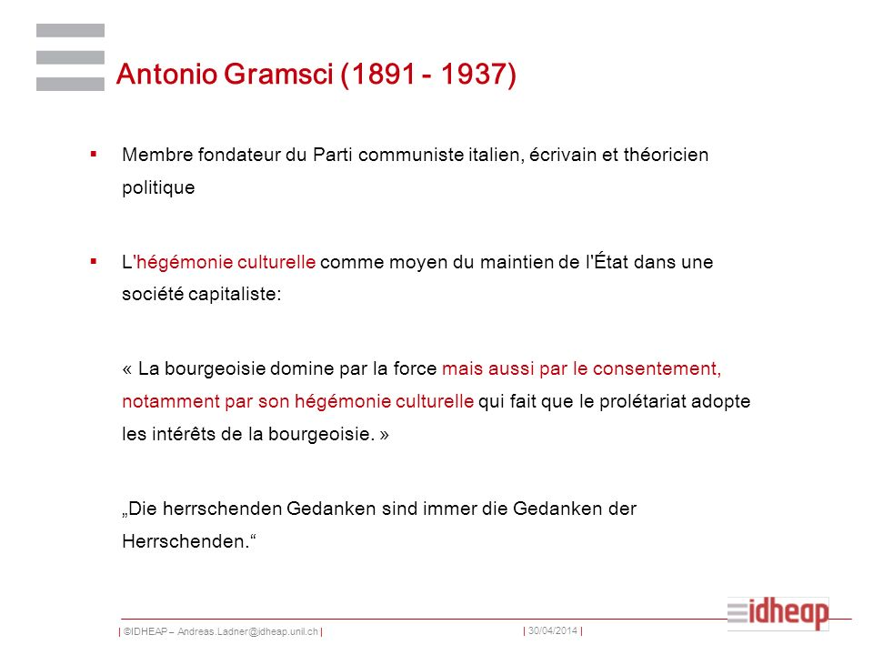 Antonio Gramsci (1891 - 1937) Membre fondateur du Parti communiste italien, écrivain et théoricien politique.