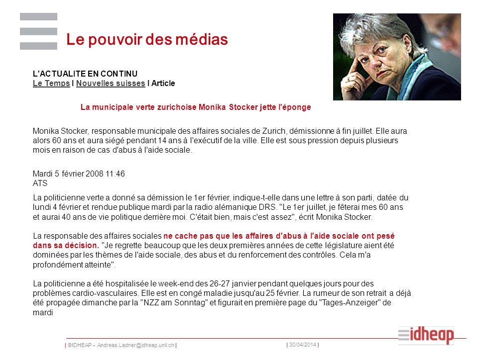 Le pouvoir des médias L ACTUALITE EN CONTINU Le Temps I Nouvelles suisses I Article. La municipale verte zurichoise Monika Stocker jette l éponge.