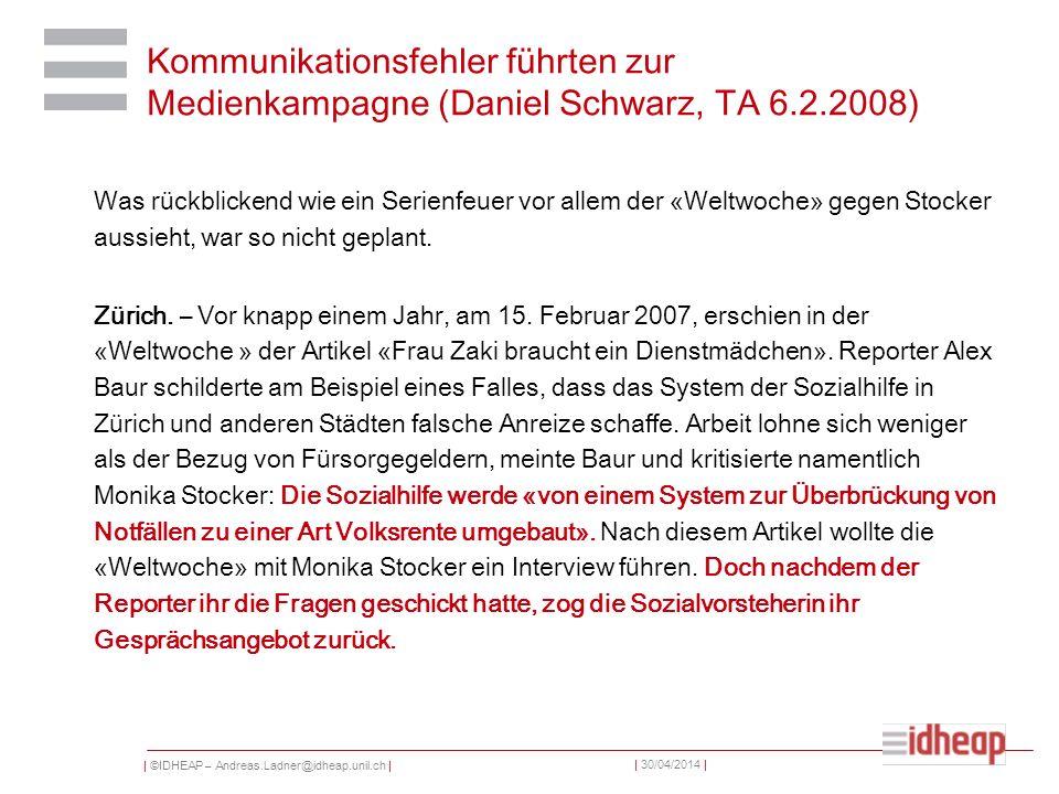 Kommunikationsfehler führten zur Medienkampagne (Daniel Schwarz, TA 6