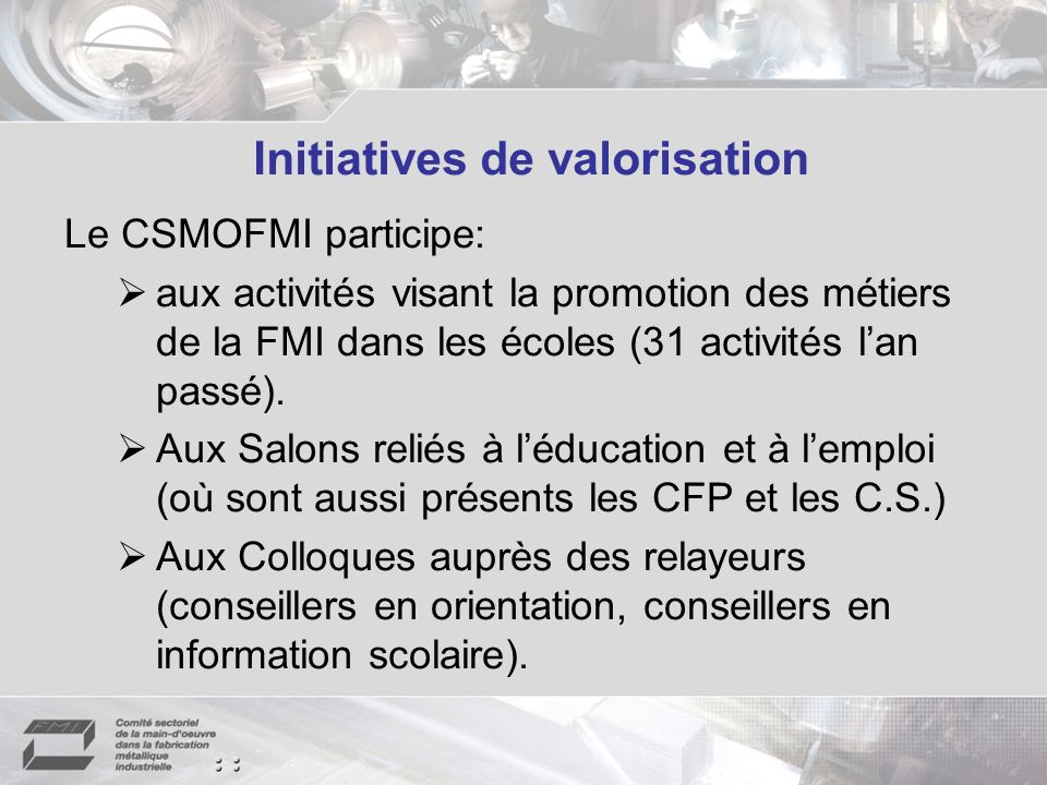 Initiatives de valorisation