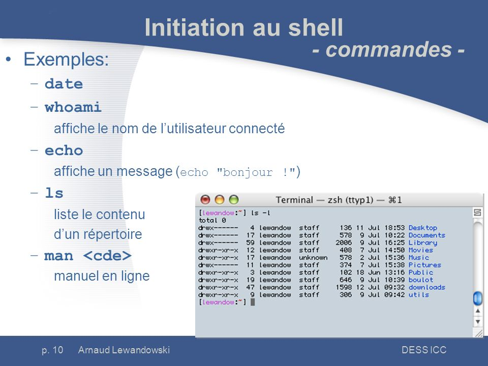 Initiation au shell - commandes - Exemples: date whoami echo ls
