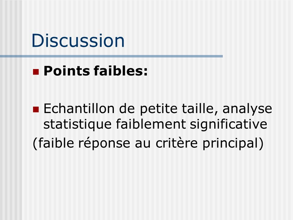 Discussion Points faibles: