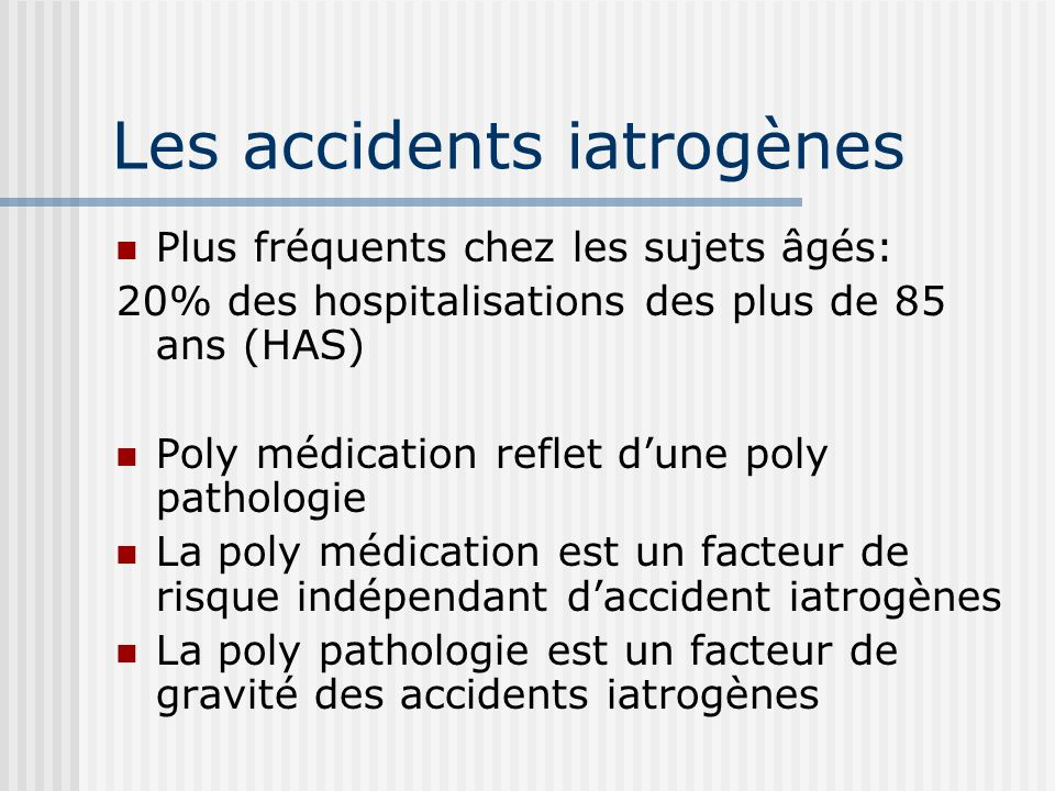 Les accidents iatrogènes