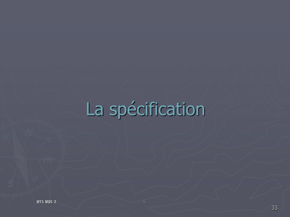 La spécification BTS IRIS 2 GL