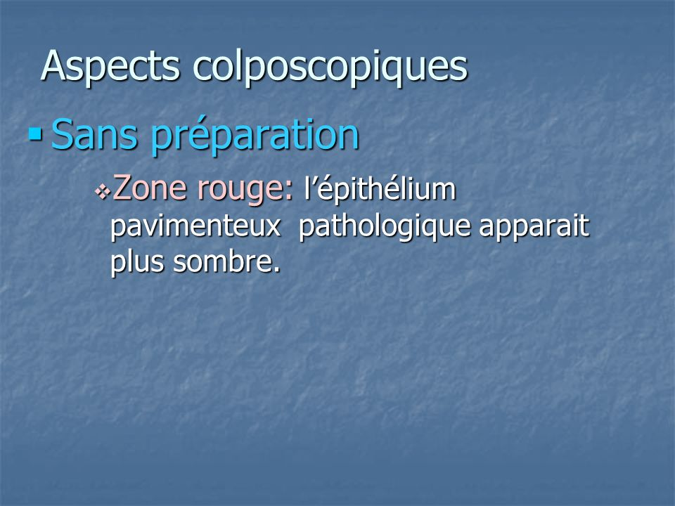 Aspects colposcopiques