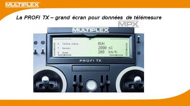 La PROFI TX – grand écran pour données de télémesure