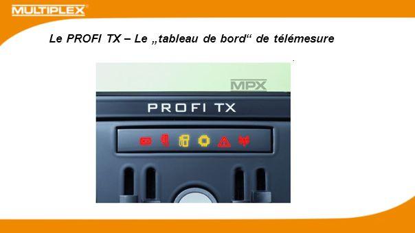 """Le PROFI TX – Le """"tableau de bord de télémesure"""