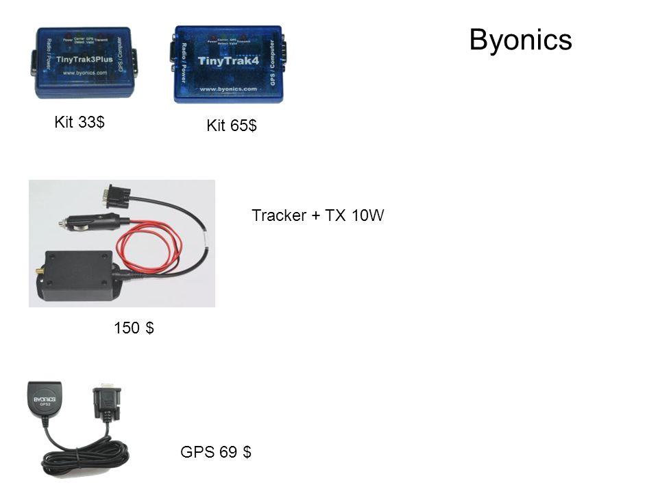 Byonics Kit 33$ Kit 65$ Tracker + TX 10W 150 $ GPS 69 $