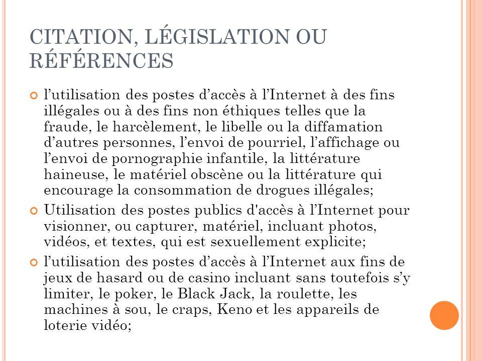 CITATION, LÉGISLATION OU RÉFÉRENCES