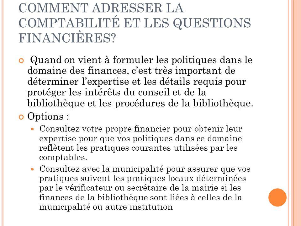COMMENT ADRESSER LA COMPTABILITÉ ET LES QUESTIONS FINANCIÈRES