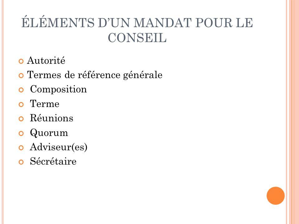 ÉLÉMENTS D'UN MANDAT POUR LE CONSEIL