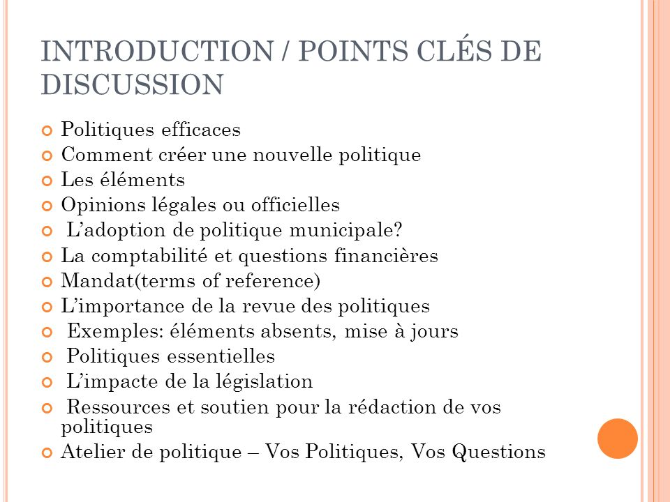 INTRODUCTION / POINTS CLÉS DE DISCUSSION