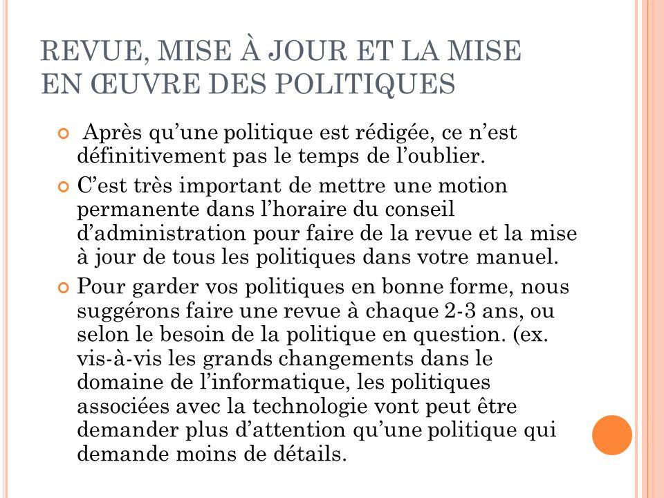 REVUE, MISE À JOUR ET LA MISE EN ŒUVRE DES POLITIQUES