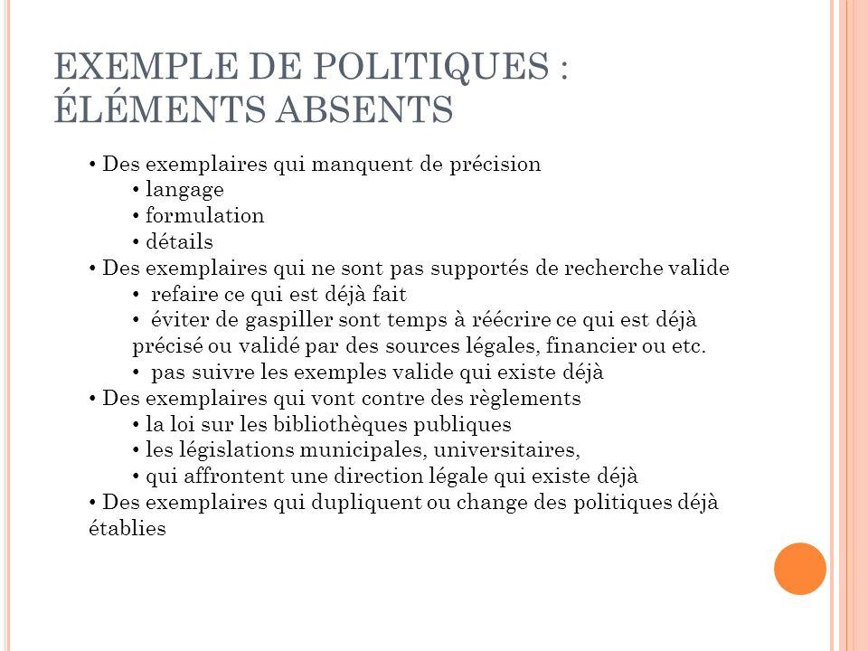 EXEMPLE DE POLITIQUES : ÉLÉMENTS ABSENTS