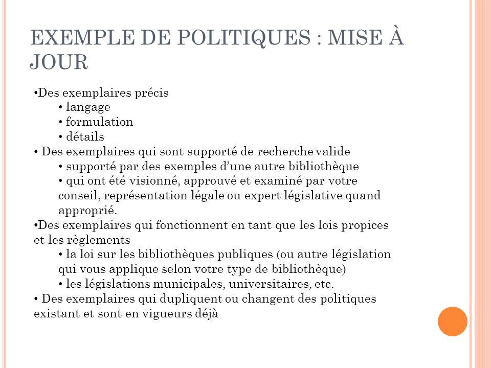 EXEMPLE DE POLITIQUES : MISE À JOUR