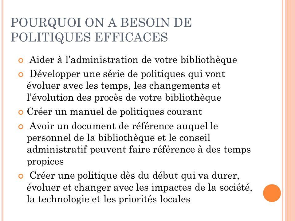 POURQUOI ON A BESOIN DE POLITIQUES EFFICACES
