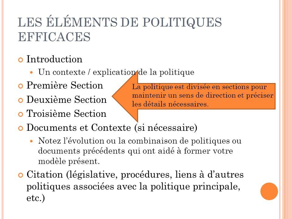 LES ÉLÉMENTS DE POLITIQUES EFFICACES