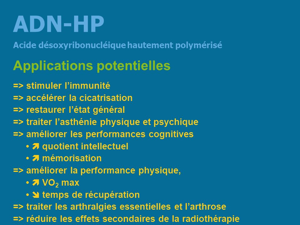 ADN-HP Applications potentielles => stimuler l'immunité