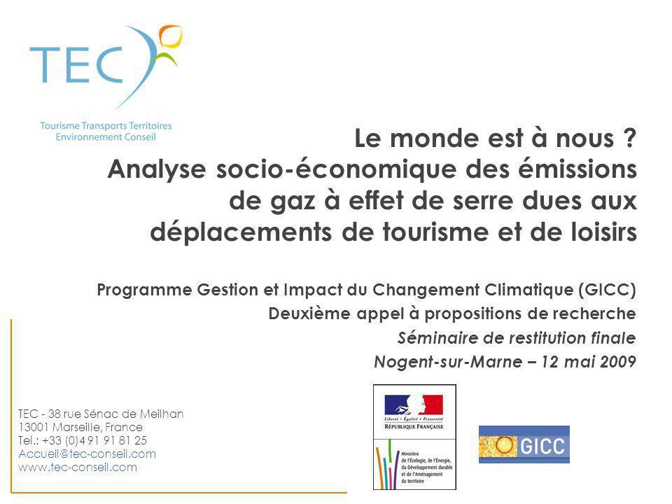 Le monde est à nous Analyse socio-économique des émissions de gaz à effet de serre dues aux déplacements de tourisme et de loisirs