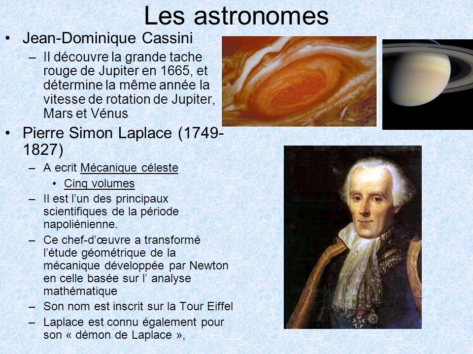 Les astronomes Jean-Dominique Cassini Pierre Simon Laplace (1749-1827)
