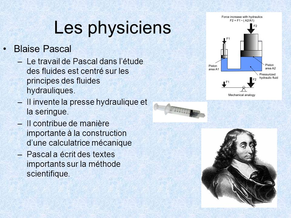 Les physiciens Blaise Pascal