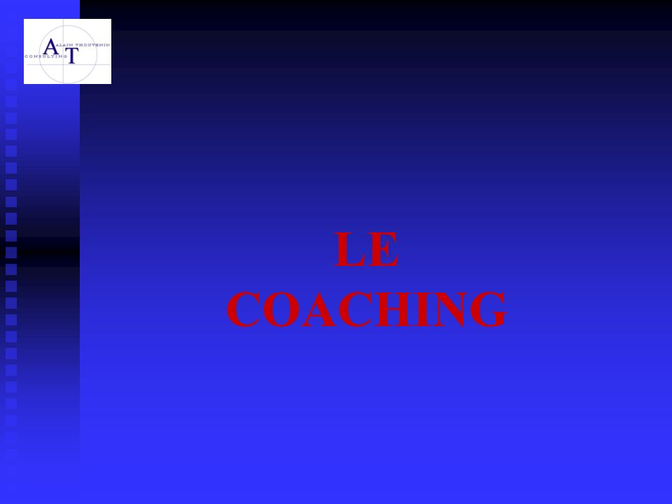 LE COACHING 2000 Coachs ont été recensés en France