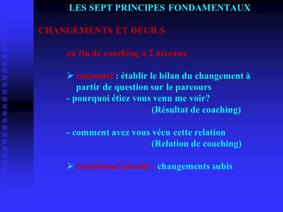 LES SEPT PRINCIPES FONDAMENTAUX