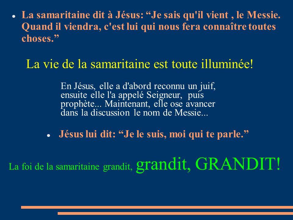 La vie de la samaritaine est toute illuminée!
