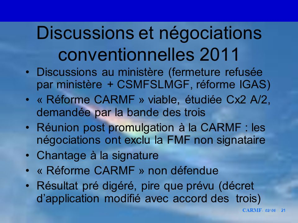 Discussions et négociations conventionnelles 2011