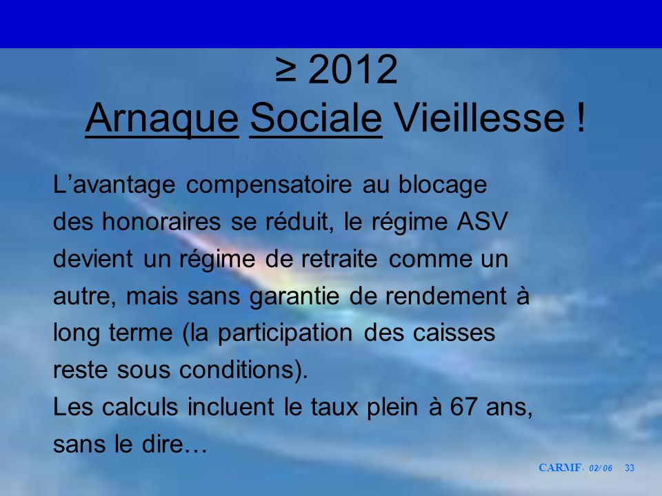 ≥ 2012 Arnaque Sociale Vieillesse !