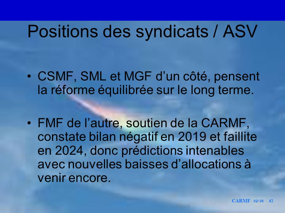 Positions des syndicats / ASV