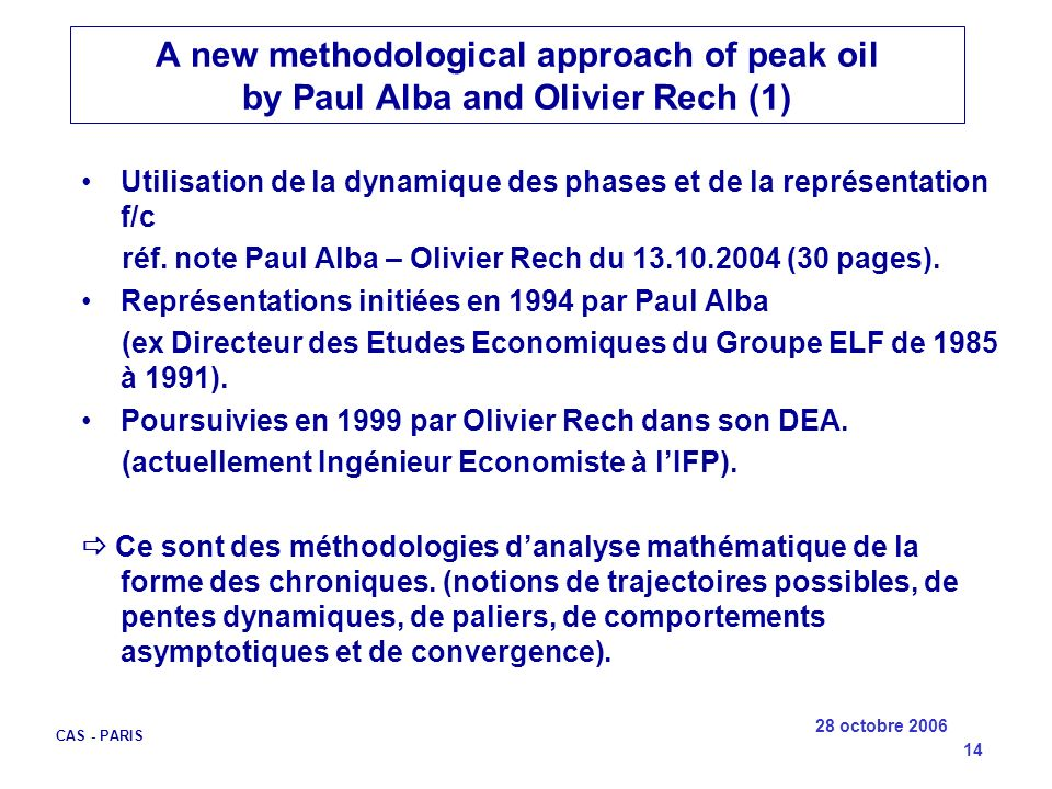 A new methodological approach of peak oil by Paul Alba and Olivier Rech (1)