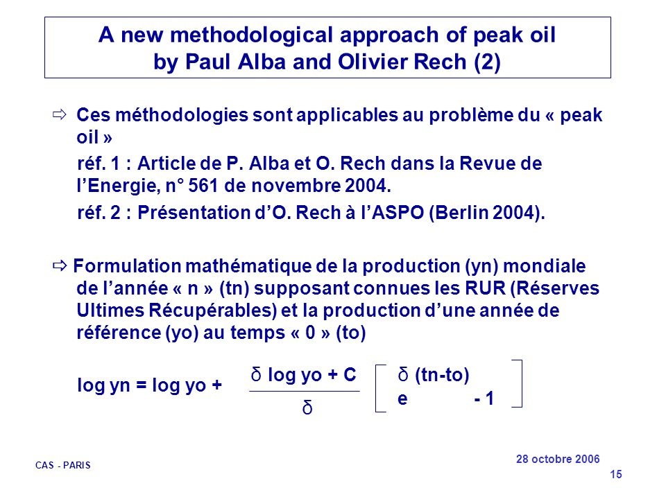 A new methodological approach of peak oil by Paul Alba and Olivier Rech (2)