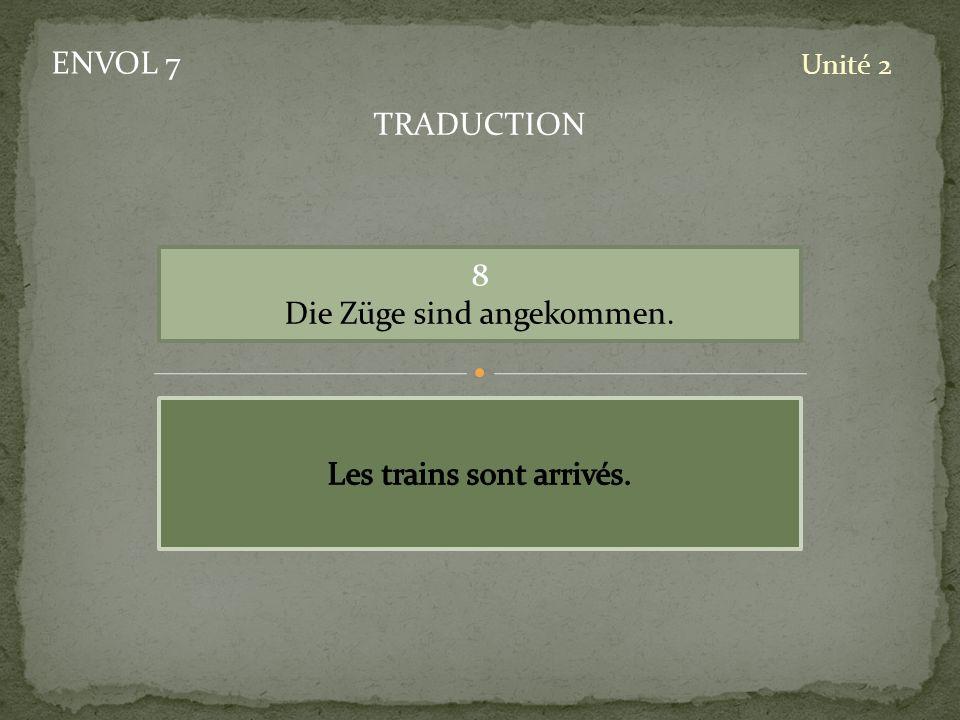 Die Züge sind angekommen.