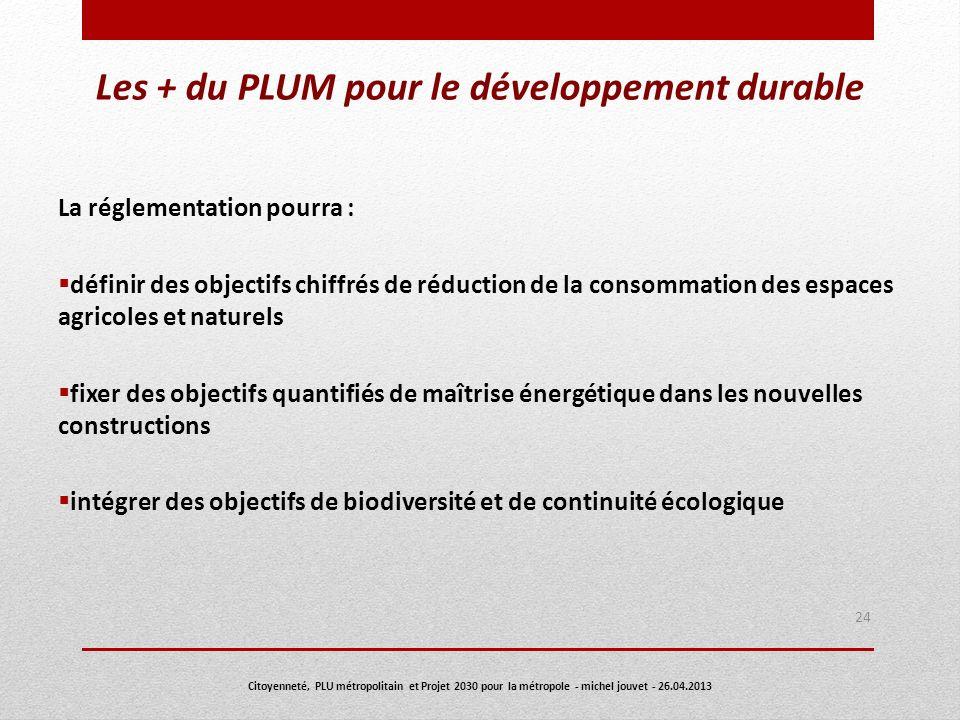 Les + du PLUM pour le développement durable