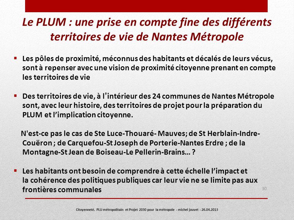 Le PLUM : une prise en compte fine des différents territoires de vie de Nantes Métropole