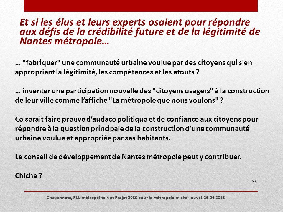 Et si les élus et leurs experts osaient pour répondre aux défis de la crédibilité future et de la légitimité de Nantes métropole…