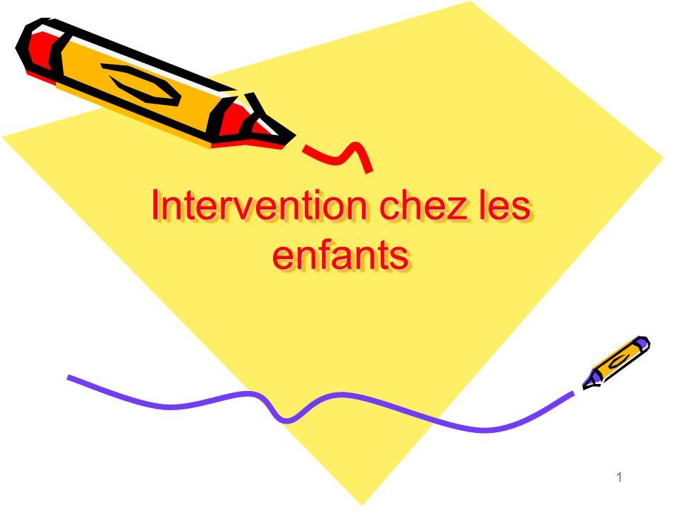 Intervention chez les enfants