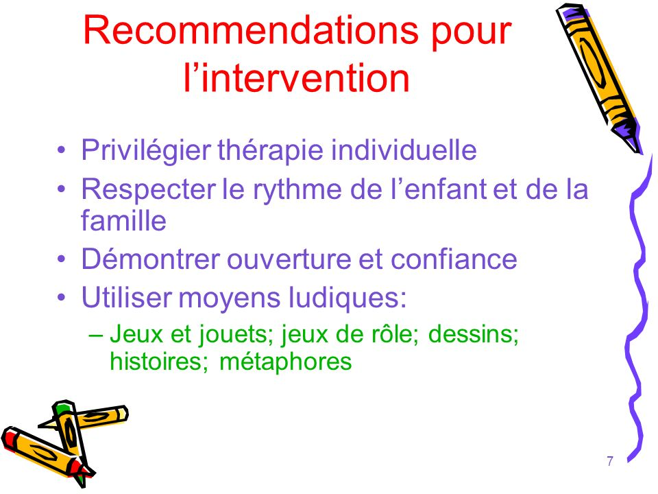 Recommendations pour l'intervention