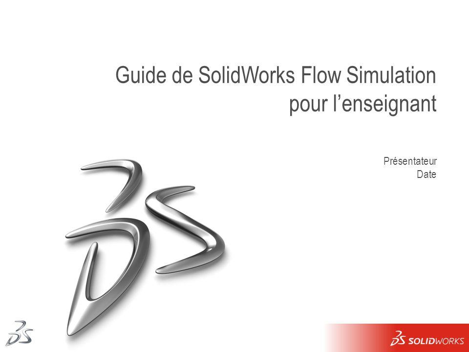 Guide de SolidWorks Flow Simulation pour l'enseignant