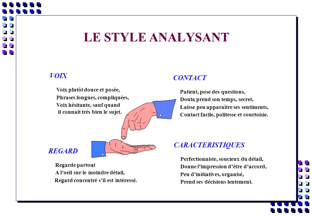 LE STYLE ANALYSANT VOIX CONTACT CARACTERISTIQUES REGARD