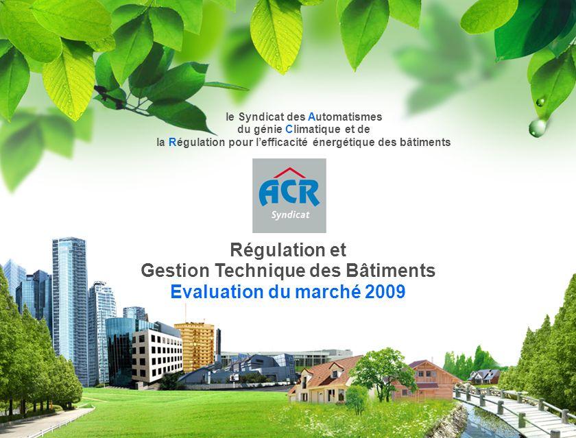 Gestion Technique des Bâtiments Evaluation du marché 2009
