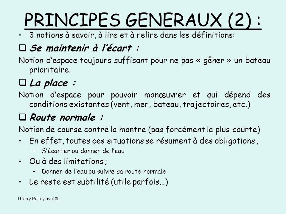 PRINCIPES GENERAUX (2) :
