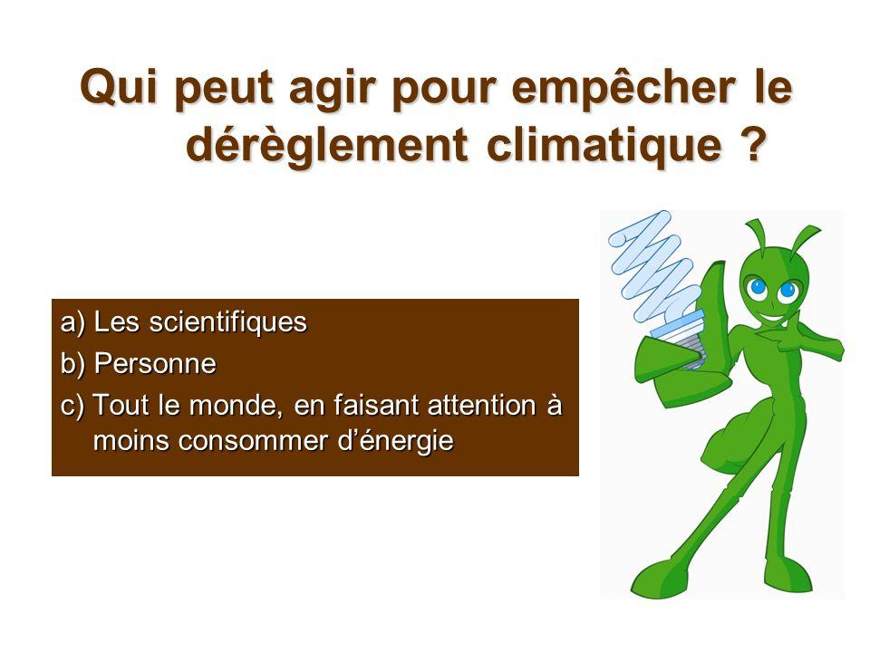 Qui peut agir pour empêcher le dérèglement climatique
